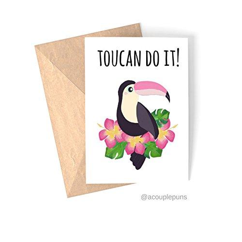 Toucan Do It//Toucan Card, Toucan Punny Card, Card for Friend, Cute Card for Friend, Toucan Gift Idea