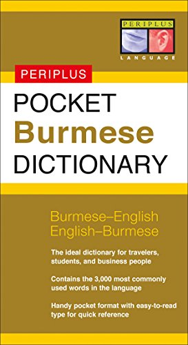 Pocket Burmese Dictionary: Burmese-English English-Burmese (Periplus Pocket Dictionaries) (Peoples Dictionary)