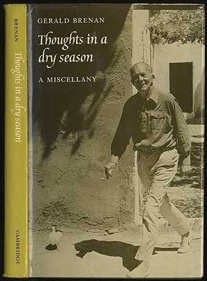 Thoughts in a Dry Season: A Miscellany, Brenan, Gerald