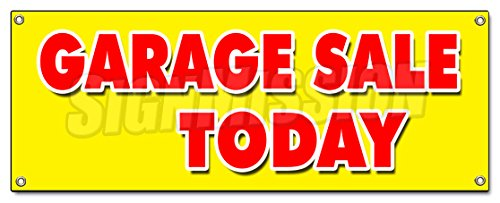 [GARAGE SALE TODAY BANNER SIGN household tools furniture antique clothes] (Garage Sale Banner)