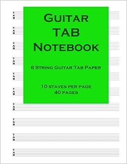Guitar TAB Notebook: Guitar Tab Paper: Blank guitar tab paper ...