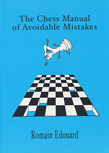 1 Parts Book Manual - The Chess Manual of Avoidable Mistakes - PART 1