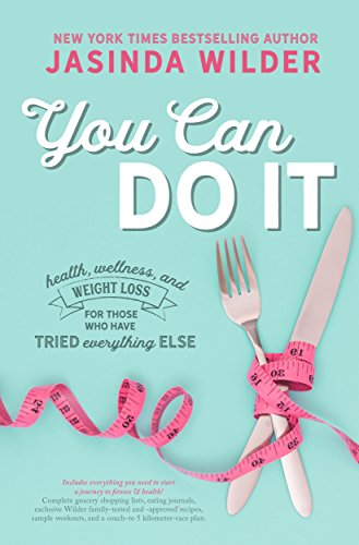 You Can Do It: Health, wellness, and weight loss for those who have tried everything else (Best Carb Cycling Diet Plan)