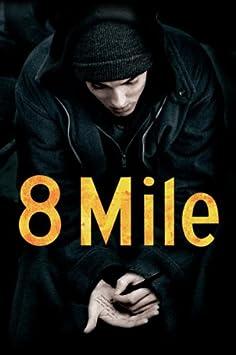 8 Mile / Amazon Instant Video