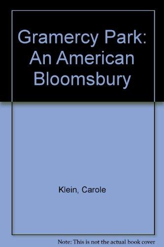 Gramercy Park: An America Bloomsbury