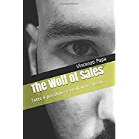 The Wolf of Sales: Tutto è possibile se credi in te stesso.