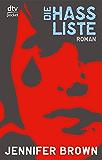 Die Hassliste: Roman (German Edition)