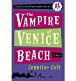 Front cover for the book The Vampire of Venice Beach by Jennifer Colt
