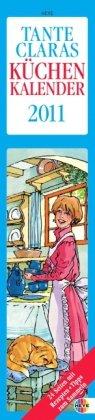 Tante Claras Küchenkalender long 2011: 14-Tages-Kalender mit Schulferien und abtrennbaren Rezepten