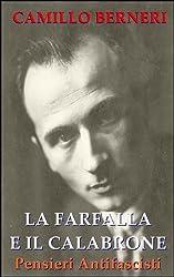 La farfalla e il calabrone. Pensieri Antifascisti (Classici del pensiero anarchico Vol. 1) (Italian Edition)