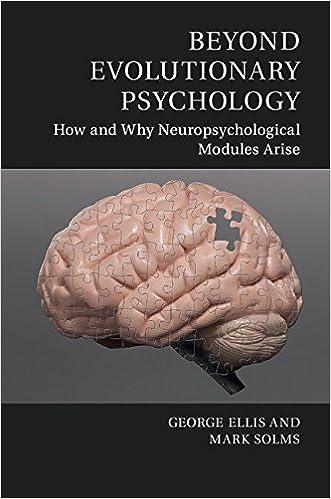 Beyond Evolutionary Psychology: How And Why Neuropsychological Modules Arise Descargar ebooks Epub
