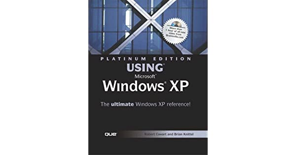 Amazon.com: Platinum Edition Using Microsoft Windows XP ...