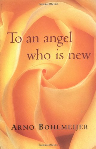 To an Angel Who Is New ebook
