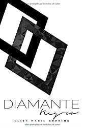 Diamante Negro: Volume 2 (Un Diamante en Bruto) by Elisa Marie Hopkins (2015-12-21)