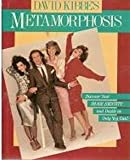 David Kibbe's Metamorphosis, David Kibbe, 0689118473