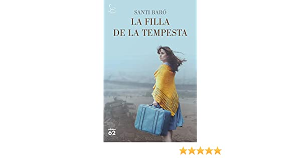 La filla de la tempesta (Catalan Edition) eBook: Raurell, Santi Baró: Amazon.es: Tienda Kindle