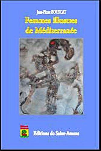Livre gratuits en ligne Femmes illustres de Méditerranée pdf