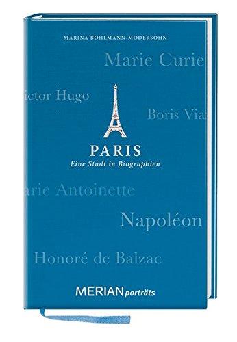 paris-eine-stadt-in-biographien-merian-portrts