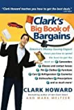 img - for Clark Howard: Clark's Big Book of Bargains (Paperback); 2003 Edition book / textbook / text book