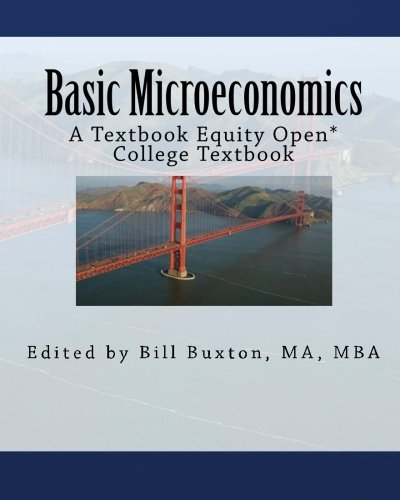 Basic Microeconomics: An Open College Textbook