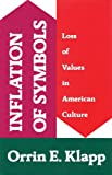 img - for Inflation of Symbols: Loss of Values in American Culture book / textbook / text book
