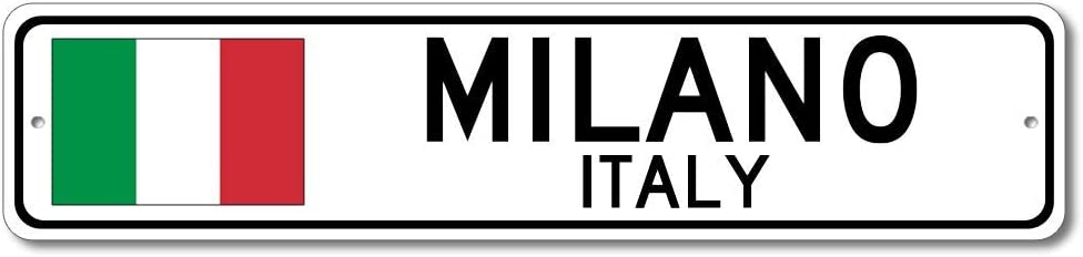 Milano, Italy - Italian Flag Sign - Metal Novelty Sign for Home Decoration, Italian Restaurant Wall Decor, Gift Street Sign, Italian Hometown Sign, Made in USA - 4x18 inches