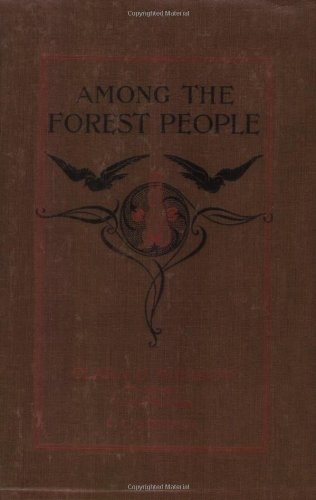 Among the Forest People (Yesterday's Classics)