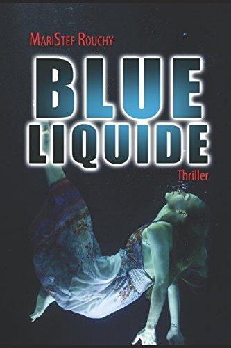 BLUE LIQUIDE (French Edition) pdf