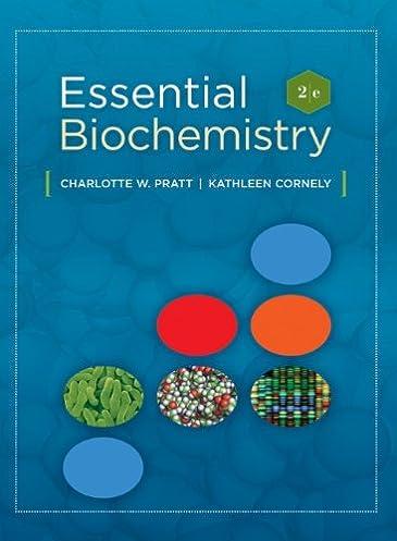 amazon com essential biochemistry 8580000251128 charlotte w rh amazon com Math Solution Manual Textbook Solution Manuals
