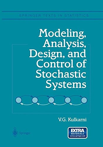 Modeling, Analysis, Design, and Control of Stochastic Systems (Springer Texts in Statistics) pdf epub