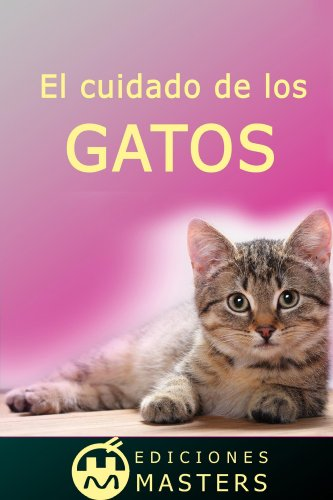 El cuidado de los gatos (Spanish Edition) - Kindle edition ...