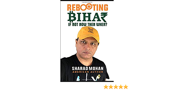 Rebooting Bihar: If Not Now Then When?: Amazon.es: Mohan ...