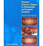 img - for [(Practical Osseous Surgery in Periodontics and Implant Dentistry)] [Author: Serge Dibart] published on (November, 2011) book / textbook / text book