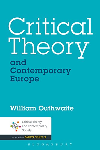 Critical Theory and Contemporary Europe (Critical Theory and Contemporary Society)