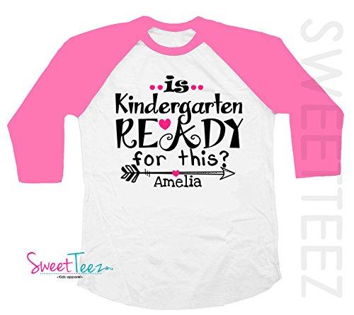 Personalized Kindergarten Shirt Girls Pink Is Kindergarten Ready For This Raglan Shirt Gift For Preschool Graduation by SweetTeez LLC