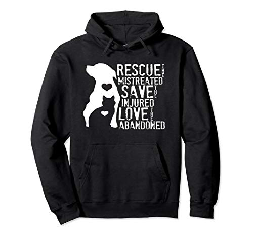 Rescue Save Love: Animal Rescue, Dog Lover Cat Lover Hoodie (Rescue Dog Sweater)