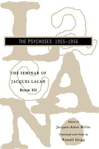 The Seminar of Jacques Lacan: The Psychoses (Vol. Book III) (Seminar of Jacques Lacan (Paperback)) (Bk. 3) [Jacques Lacan] (Tapa Blanda)