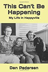 This Can't Be Happening: My Life in Happyville Paperback