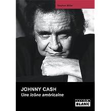 JOHNNY CASH Une icone américaine: 71