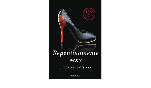 Repentinamente sexy (Sexy 1) (Spanish Edition)
