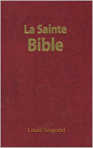 La Sainte Bible Louis Segond Pdf