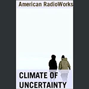 Climate of Uncertainty Radio/TV Program