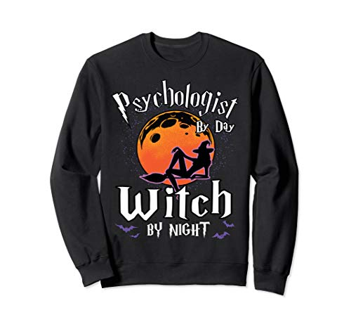 Psychologist By Day Witch By Night Halloween Psychology Gift Sweatshirt ()