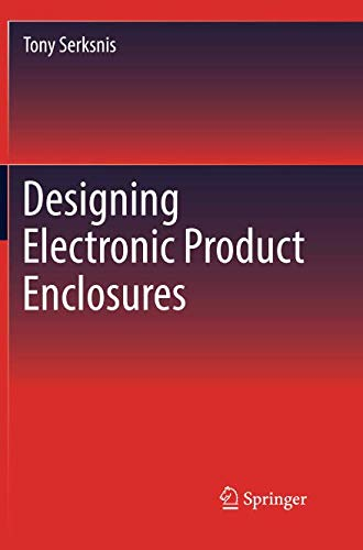 Designing Electronic Product Enclosures Paperback – 23 Aug 2020
