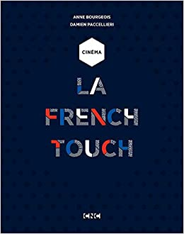 Cinema La French Touch Amazon Fr Anne Bourgeois Damien