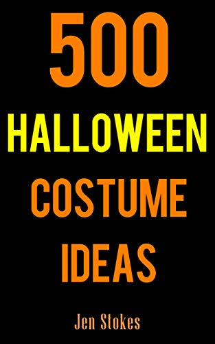 500 Halloween Costume Ideas: Costume and Cosplay ideas for Boys, Girls, Men, Women, Cats, and Dogs]()