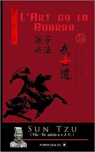 LArt de la Guerre (Texte intégral): ou lart de la victoire (French Edition) (French) Paperback – February 3, 2017