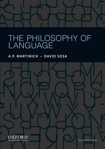 The Philosophy of Language by Brand: Oxford University Press, USA