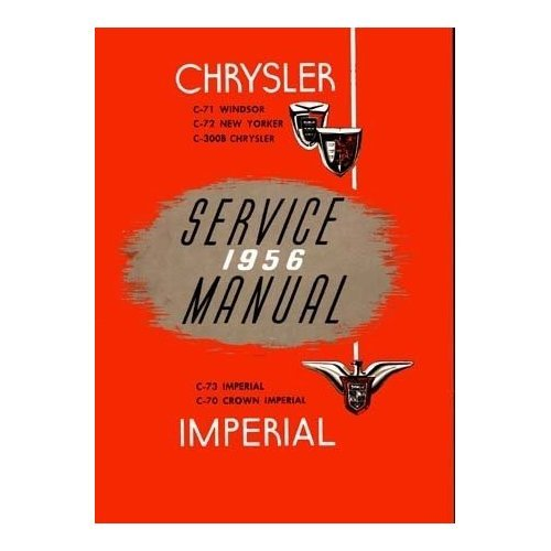 Factory Shop - Service Manual for 1956 Chrysler & Imperial