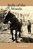 img - for Bulls of the Woods book / textbook / text book